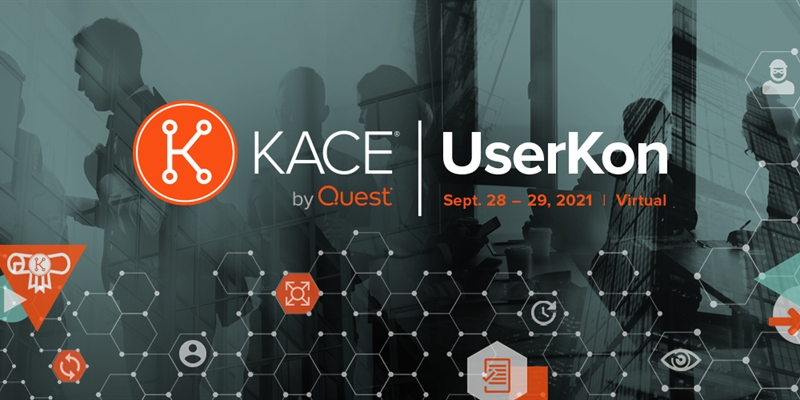 KACE by Quest UserKon 2021 is Virtual and Free!