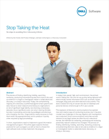 Stop Taking the Heat - Six Steps to Avoid the e-Discovery Inferno