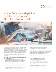 Active Directory Migration Solutions Comparison: Quest  vs. Native Tools