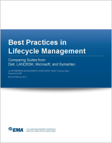 Best Practices in Lifecycle Management: Comparing Suites from Dell, LANDesk, Microsoft, and Symantec