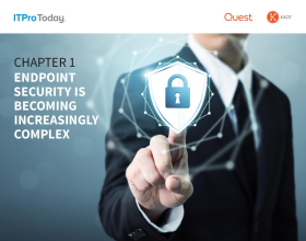 Quest UEM Chapter 1 - Endpoint Security Is Becoming Increasingly Complex