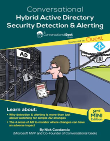 Conversational Geek e-book: Hybrid AD Security Detection & Alerting
