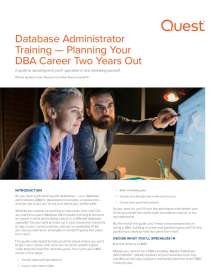 Database Administrator Training - Planning Your DBA Career Two Years Out