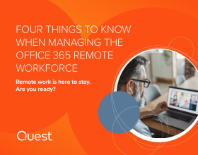 Four Things to Know when Managing the Office 365 Remote Workforce
