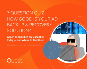 7 Question Quiz - How good is your AD Backup and Recovery Solution?
