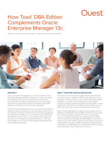How Toad for Oracle DBA Edition Complements Oracle Enterprise Manager
