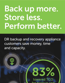 How IT pros save time, money and capacity with DR backup and recovery appl
