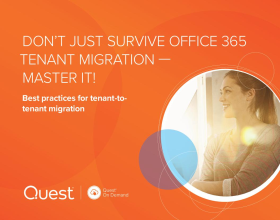 Don't Just Survive Your Office 365 Tenant Migration ? Master It!
