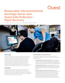 Restauration d'environnements Exchange Server avec Quest Rapid Recovery