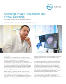 Scanning, Image Acquisition and Virtual Desktops - From Healthcare Nightmare to Operational Advantage