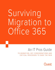 Surviving Migration to Office 365 ? An IT Pros Guide