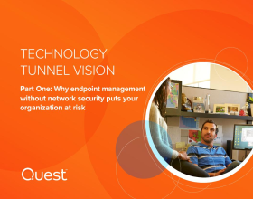 E-book: Technology Tunnel Vision, Part 1: Why Endpoint Management Without Network Security Is Putting Your Organization at Risk