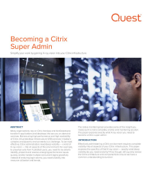The Citrix Super Admin ― How to Simplify Your Work with X-ray Vision