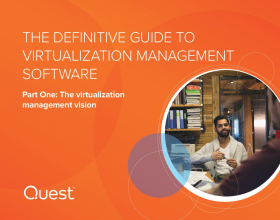 The Definitive Guide to Virtualization Management Software: Part One