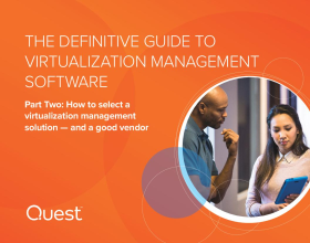 The Definitive Guide to Virtualization Management Software: Part Two