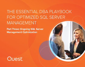 The Essential DBA Playbook for Optimized SQL Server Management: Part 3