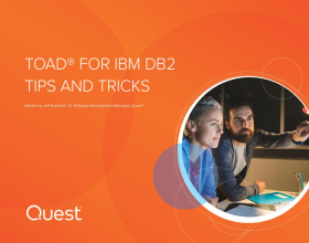 Toad® for IBM DB2 Tips and Tricks