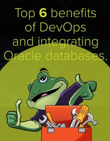 Top 6 Benefits of DevOps and Integrating Oracle Database