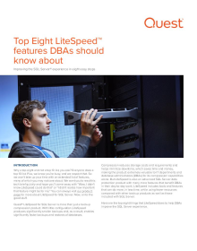 Top 8 LiteSpeed Features DBAs Should Know About