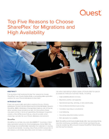 Top Five Reasons to Choose SharePlex® for Migrations and High Availability