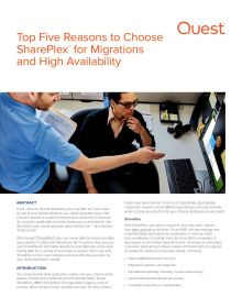 Top Five Reasons to Choose SharePlex for Migrations and High Availability