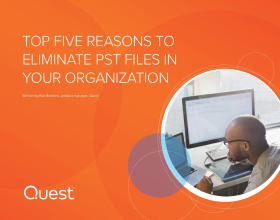 Top Five Reasons to Eliminate PST Files in Your Organization
