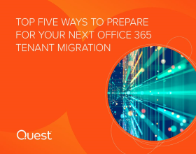 Top Five Ways to Prepare for Your Next Office 365 Tenant Migration