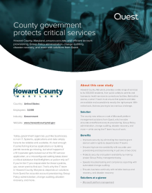 Howard County, Maryland, improves security and service availability, while saving hours of IT work, with solutions from Quest.