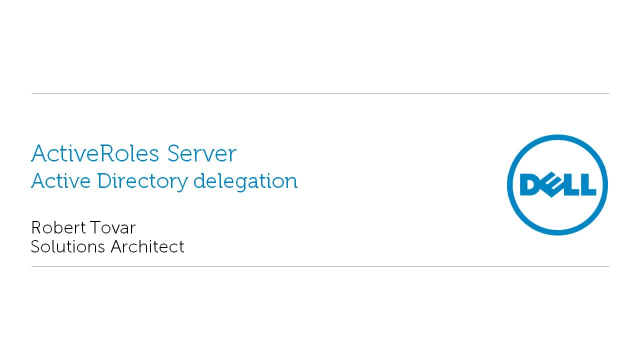 Active Directory delegation in ActiveRoles Server