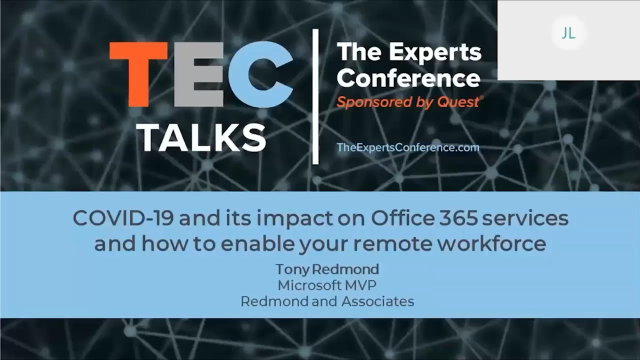 TEC Talk: COVID-19 & Impact on Office 365 Services