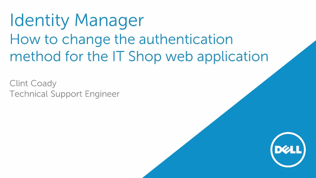 How to change the authentication method for the One Identity Manager IT Shop web application