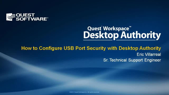 How to Configure USB Port Security with Desktop Authority