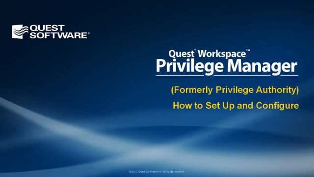 How to Set Up and Configure Privilege Manager