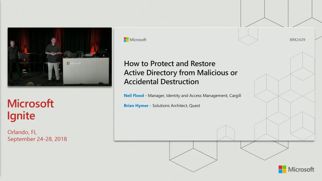 Ignite 2018: How to protect and restore Active Directory from malicious or accidental destruction