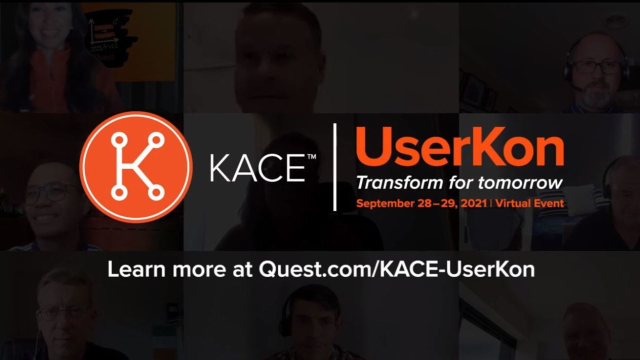 KACE UserKon is back for 2021! 100% Virtual and Free!