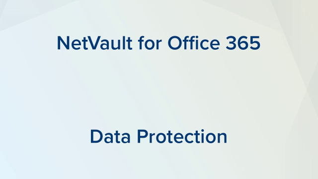 NetVault for Office 365 Backup and Recovery – Umfassender Datenschutz für die Cloud