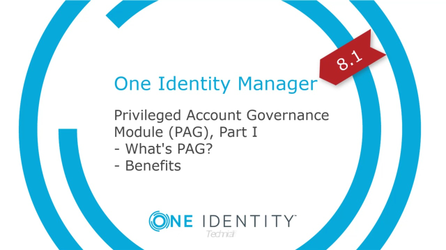 One Identity Manager | Privileged Account Governance #1 | What's PAG?