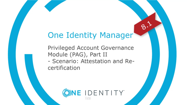 One Identity Manager | Privileged Account Governance #6 | Attestation and Re-certification