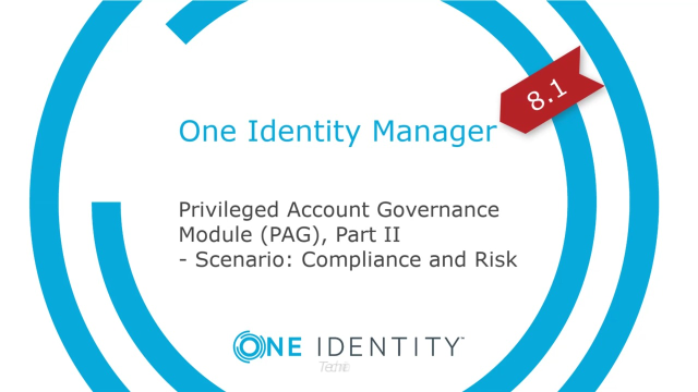 One Identity Manager | Privileged Account Governance #7 | Compliance and Risk