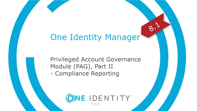 One Identity Manager | Privileged Account Governance #8 | Compliance Reporting