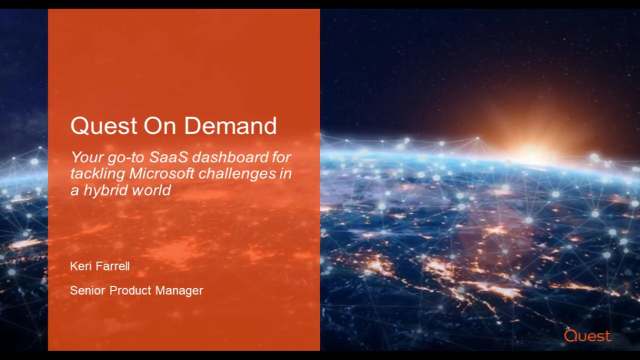 Quest On Demand: Your go-to SaaS dashboard for tackling Microsoft challenges in a hybrid world
