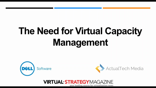 The Need for Virtual Capacity Management