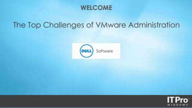 The Top Challenges of VMware Administration