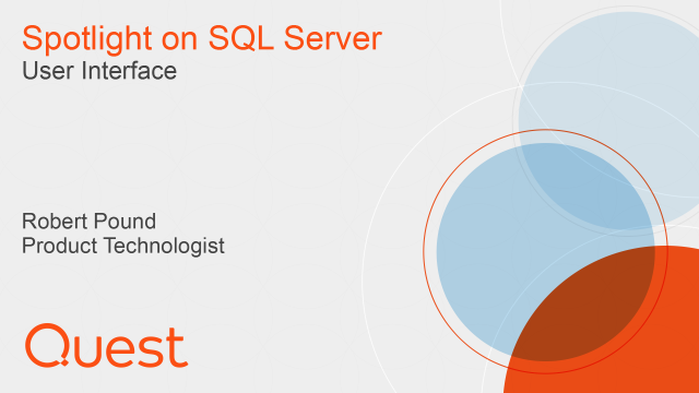 The user interface in Spotlight on SQL server