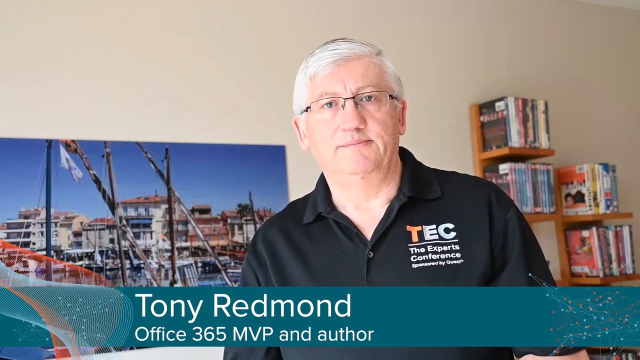 What makes TEC special - Tony Redmond