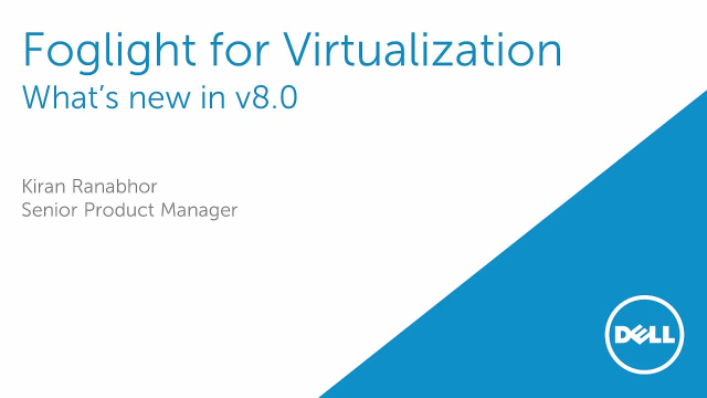 What's new in Foglight for Virtualization Enterprise Edition v8.0