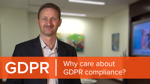 Why care about GDPR compliance?